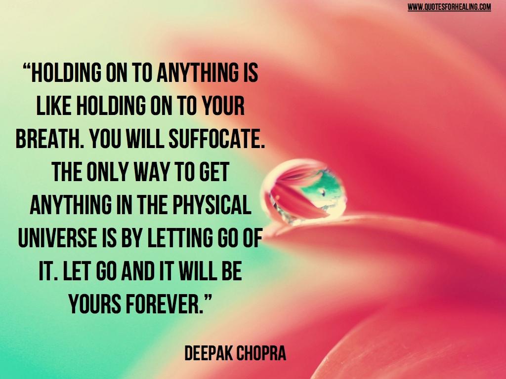 Letting go-Deepak Chopra