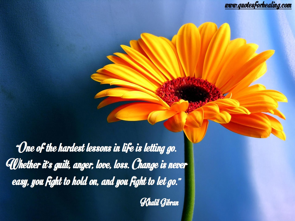 Letting go - Khalil Gibran